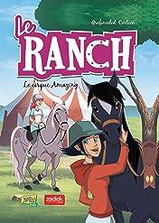 Le Ranch Vol. 3: Le cirque Amazing