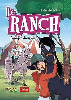 Le Ranch Tome 3: Le cirque Amazing