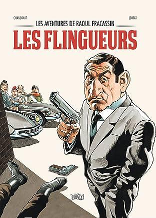 Les aventures de Raoul Fracassin Tome 1: Les Flingueurs