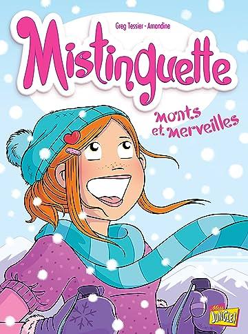 Mistinguette Vol. 4: Monts et Merveilles