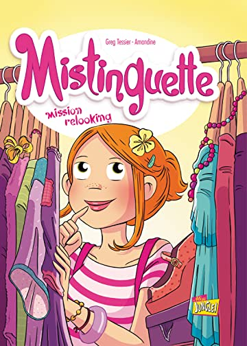 Mistinguette Vol. 5: Mission Relooking