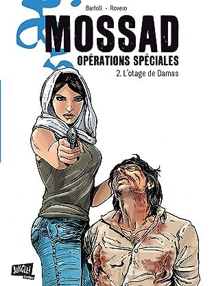 Mossad Opérations spéciales Vol. 2: L'Otage de Damas