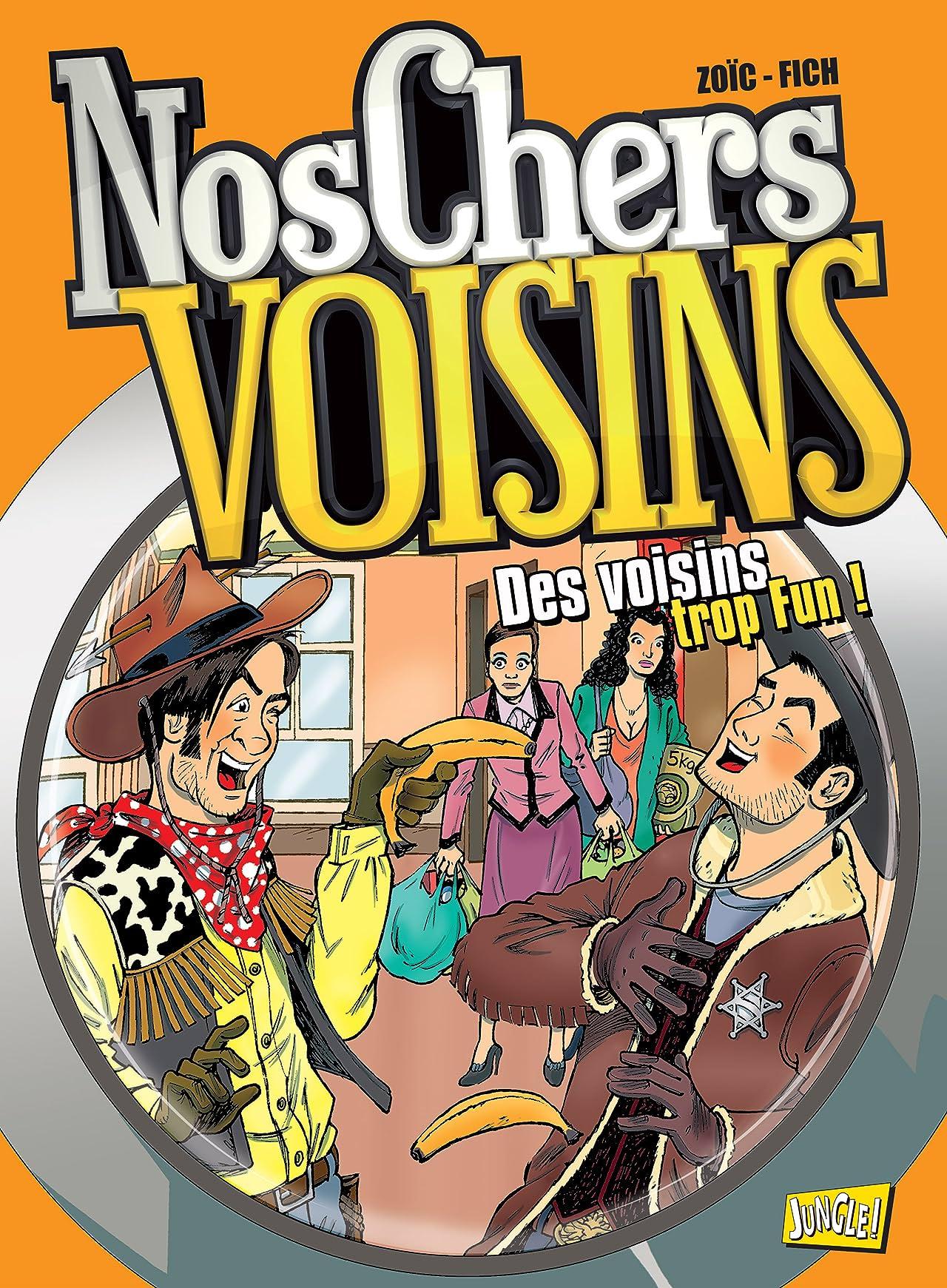 Nos Chers Voisins Vol. 4: Des voisins trop fun
