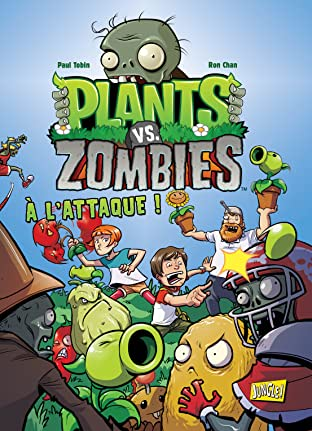 Plants vs zombies Vol. 1: A l'attaque
