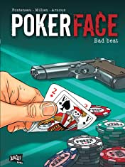 Poker Face Vol. 1: Bad beat