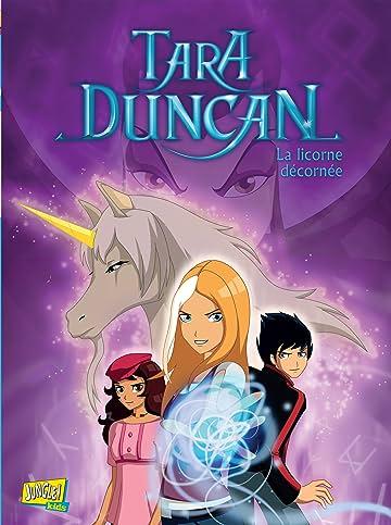 Tara Duncan Vol. 2: La licorne décornée