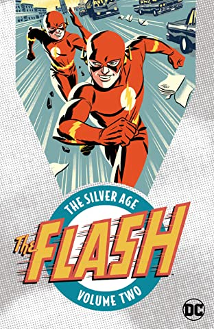 Flash: The Silver Age Vol. 2