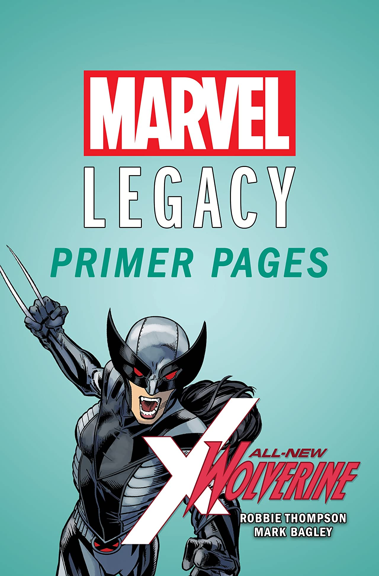 All-New Wolverine - Marvel Legacy Primer Pages