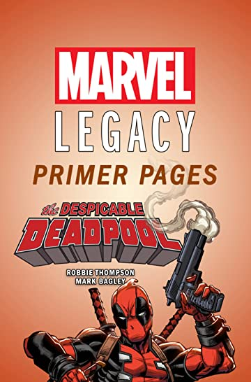 Despicable Deadpool - Marvel Legacy Primer Pages