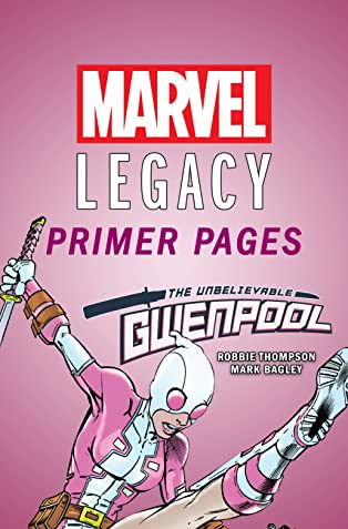 Gwenpool, The Unbelievable - Marvel Legacy Primer Pages