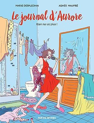 Le Journal d'Aurore Vol. 2: Rien ne va plus !