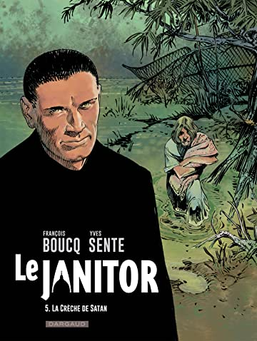 Le Janitor Vol. 5: La crèche de Satan