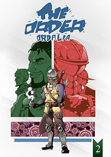 The Order: Ordalia #2: Part 1