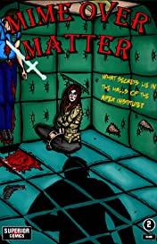 Mime Over Matter #2