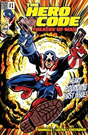 The Hero Code: Theatre of War #1