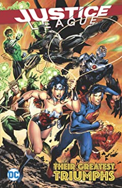 Justice League: Their Greatest Triumphs