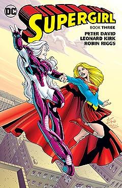 Supergirl: Book Three