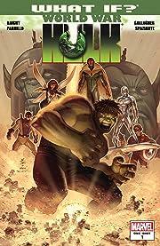 What If? World War Hulk #1