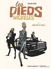 Les Pieds Nickelés Vol. 1: Promoteurs du paradis