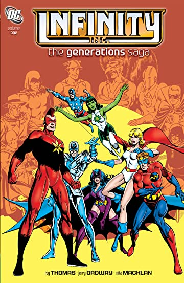Infinity Inc.: The Generations Saga Vol. 1