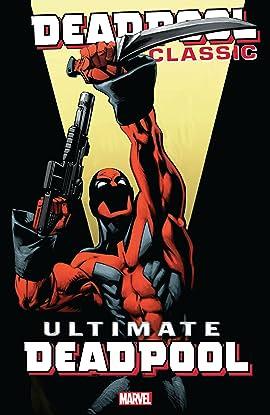 Deadpool Classic Tome 20: Ultimate Deadpool