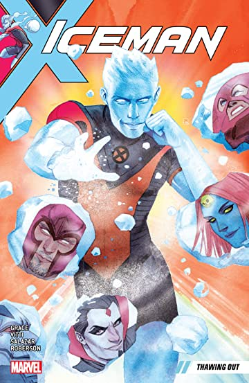 Iceman Tome 1: Thawing Out