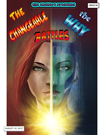 The Changeable Battles The Why #1