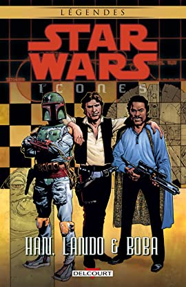 Star Wars - Icones Vol. 5: Han, Lando & Boba