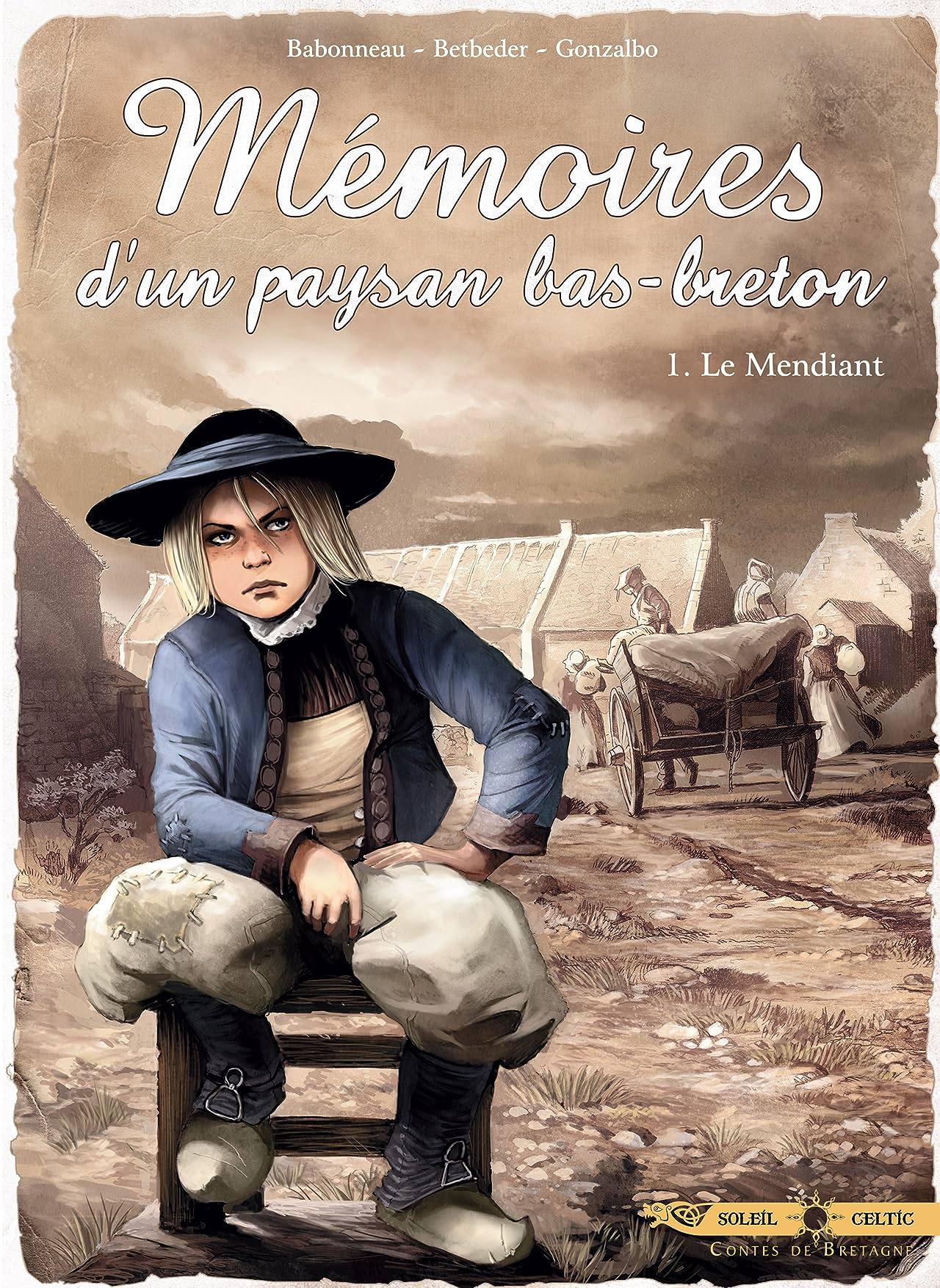 Mémoires d'un paysan Bas-Breton Vol. 1: Le Mendiant
