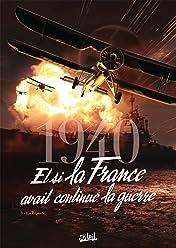 1940 Et si la France avait continué la guerre Vol. 3: La Riposte