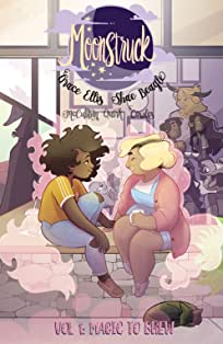 Moonstruck Tome 1