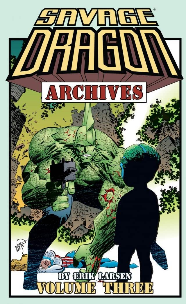 Savage Dragon Archives Vol. 3
