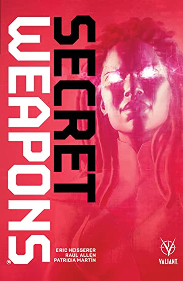Secret Weapons Tome 1
