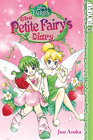 Disney Manga: Fairies - The Petite Fairy's Diary Vol. 3