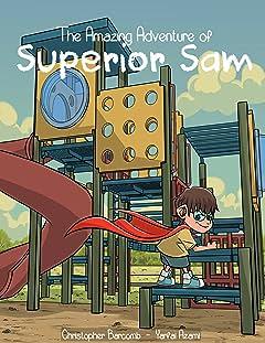 The Amazing Adventure of Superior Sam #1