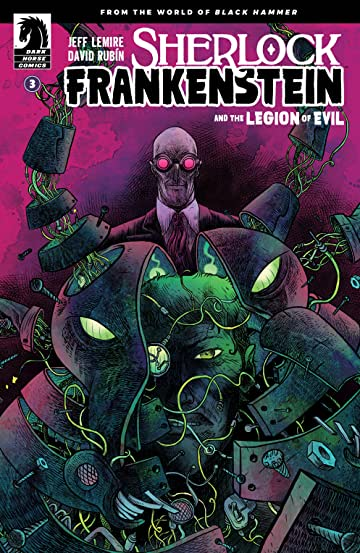 Sherlock Frankenstein & The Legion of Evil: From the World of Black Hammer No.3