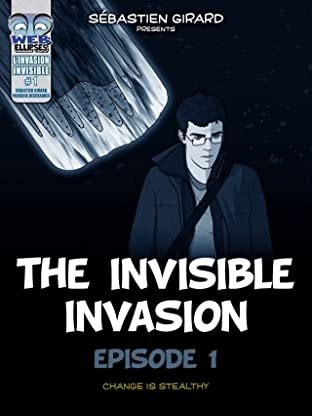 The Invisible Invasion Vol. 1: Change is Stealthy
