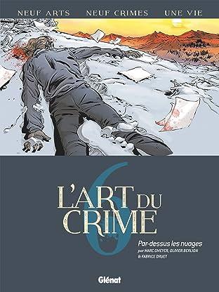 L'Art du Crime Tome 6: Par Dessus Les Nuages