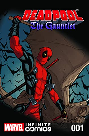Deadpool: The Gauntlet Infinite Comic #1