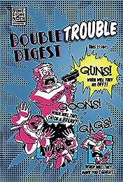 DSN Double(TROUBLE) Digest #1