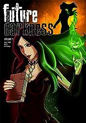 Future Darkness Vol. 1