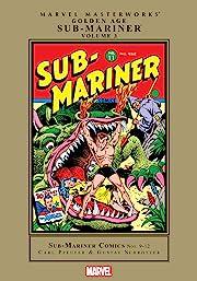 Sub-Mariner: Golden Age Masterworks Vol. 3