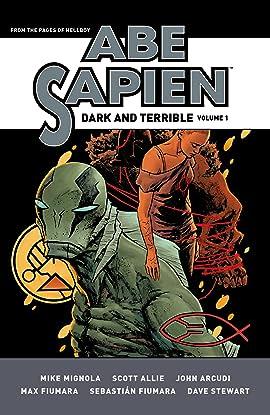 Abe Sapien: Dark and Terrible Vol. 1