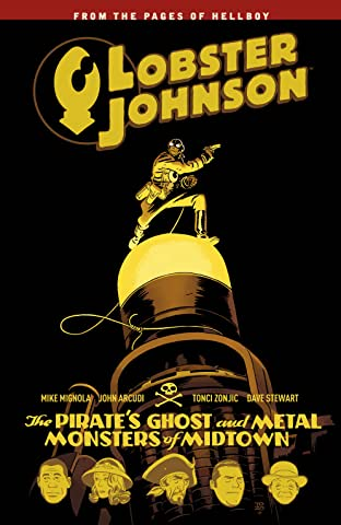 Lobster Johnson COMIC_VOLUME_ABBREVIATION 5: The Pirate's Ghost and Metal Monsters of Midtown
