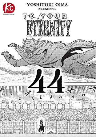 To Your Eternity #44