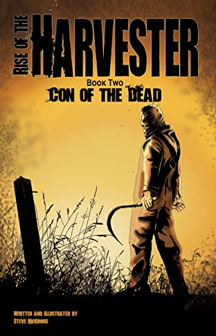 Rise of the Harvester Vol. 2: Con of the Dead