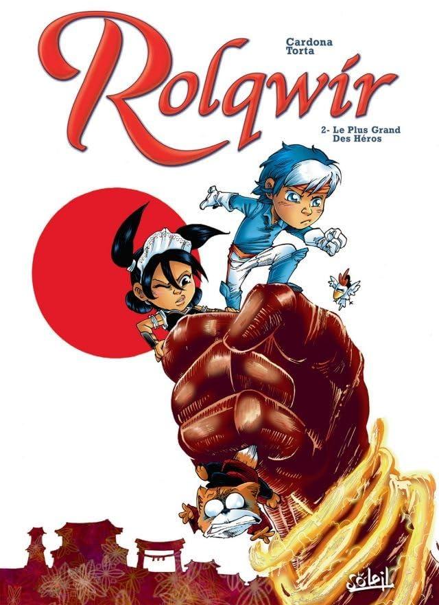 Rolqwir Vol. 2: Le plus grand des héros