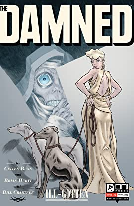 The Damned: Ill-Gotten #5
