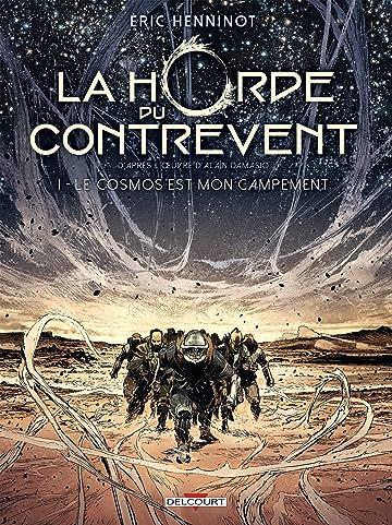 La Horde du contrevent Vol. 1: Le cosmos est mon campement