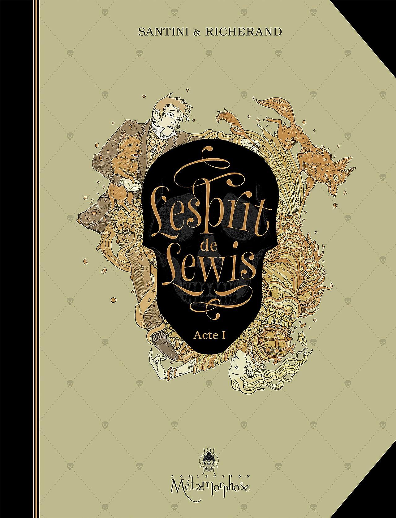 L'Esprit de Lewis Vol. 1: Acte I